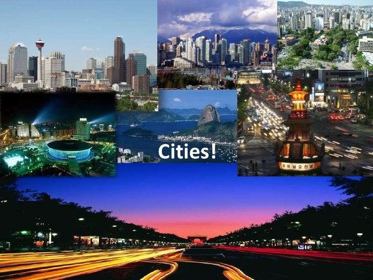 Cities!