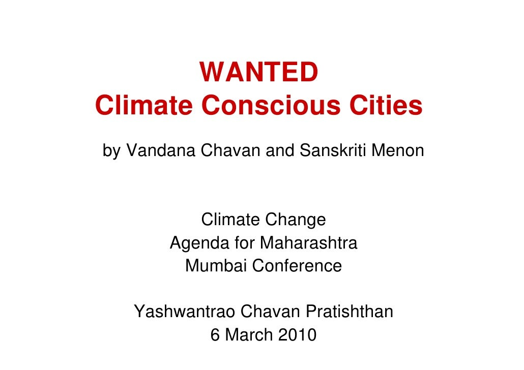 WANTED Climate Conscious Cities by Vandana Chavan and Sanskriti Menon             Climate Change        Agenda for Maharas...