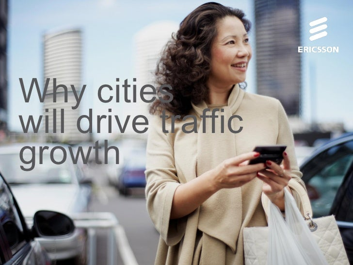 Why citieswill drive trafficgrowth