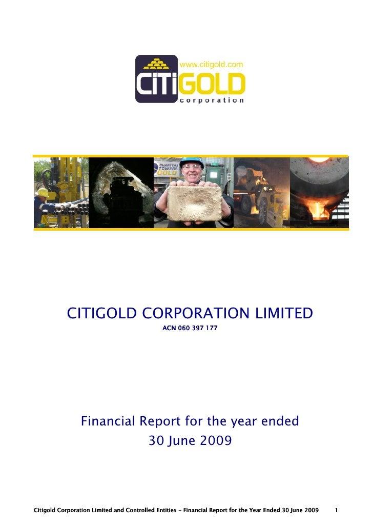 CITIGOLD CORPORATION LIMITED                                               ACN 060 397 177                     Financial R...
