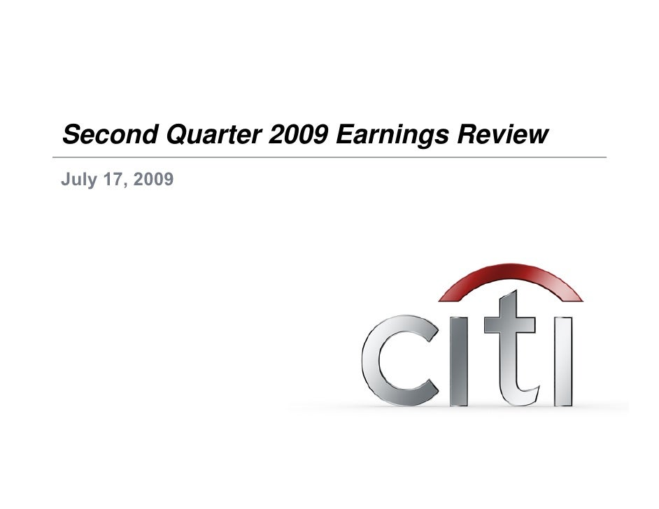 Second Quarter 2009 Earnings Review July 17, 2009