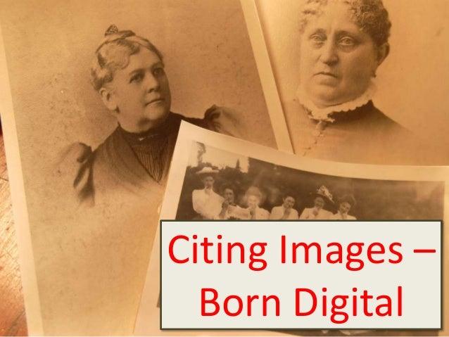 Citing Images –  Born Digital