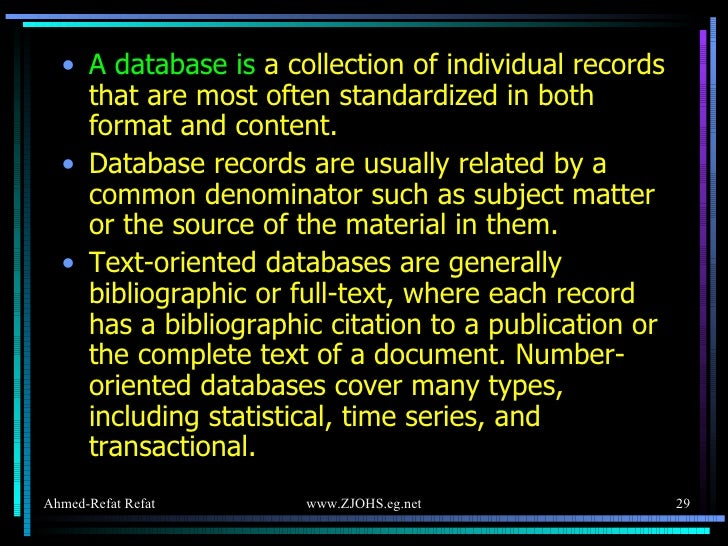<ul><li>A database is   a collection of individual records that are most often standardized in both format and content.  <...