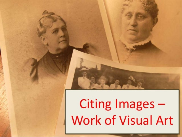 Citing Images –Work of Visual Art