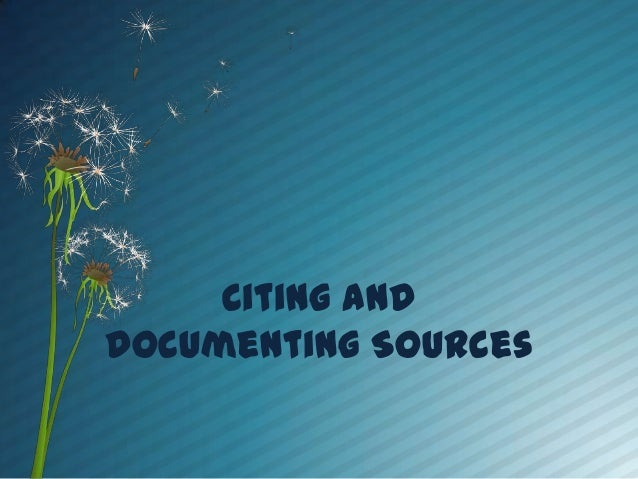Citing and Documenting Sources