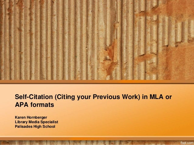 Citing yourself citing your previous work in mla or apa format self citation citing your previous work in mla or apa formats karen hornberger ccuart Choice Image