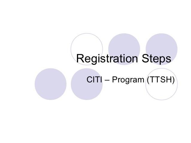 Registration Steps CITI – Program (TTSH)