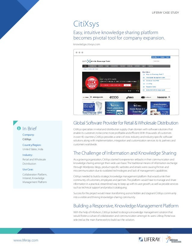 www.liferay.com LIFERAY CASE STUDY GlobalSoftwareProviderforRetail&WholesaleDistribution CitiXsys specializes in retail an...