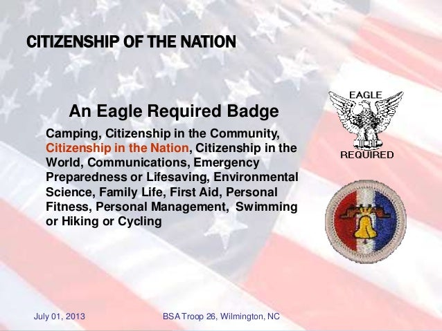 Citizen in the Nation Merit Badge Troop 26 July 2013