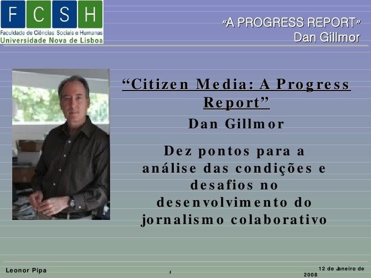 """Dez pontos para a análise das condições e desafios no desenvolvimento do jornalismo colaborativo """" Citizen Media: A Progre..."""