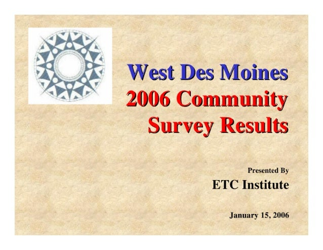 w . m 0 M as m w W  2006 Community     Survey Results  Presented By ETC Institute  January 15, 2006