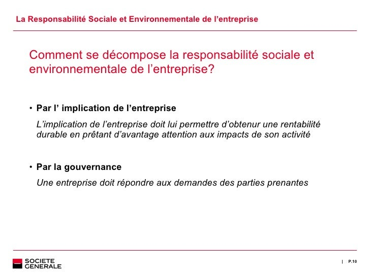 La Responsabilité Sociale et Environnementale de l 'entreprise <ul><li>Comment se décompose la responsabilité sociale et e...