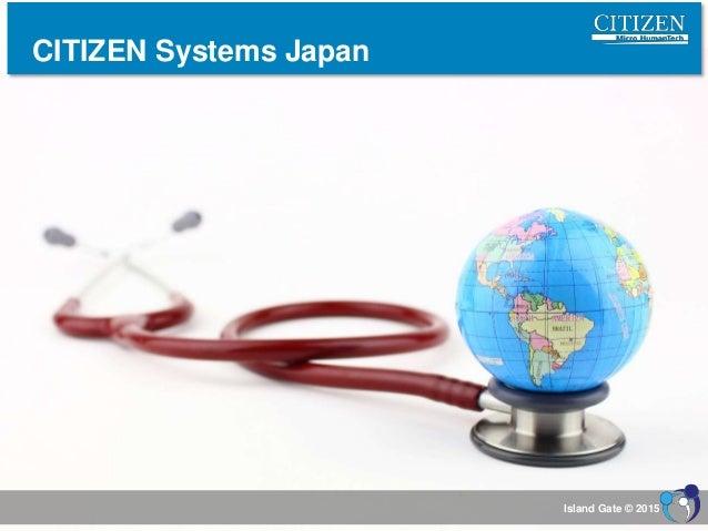 CITIZEN Systems Japan Island Gate © 2015