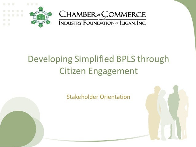 Developing Simplified BPLS through Citizen Engagement Stakeholder Orientation