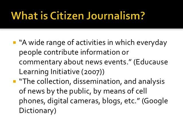 Citizen journalism Slide 2