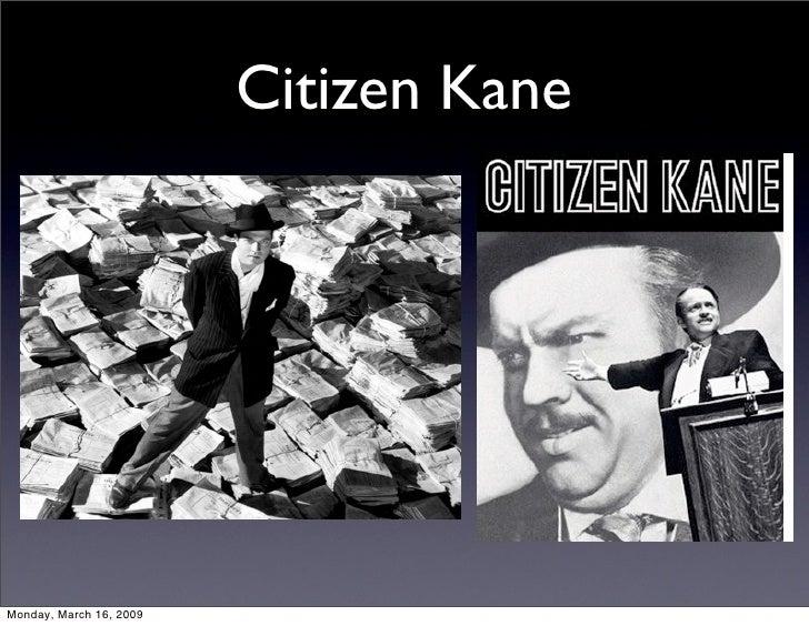 Citizen Kane     Monday, March 16, 2009