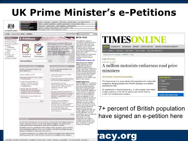 UK Prime Minister's e-Petitions 7+ percent of British population have signed an e-petition here