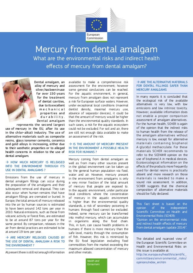 Health and Consumers Mercury from dental amalgam What are the environmental risks and indirect health effects of mercury f...