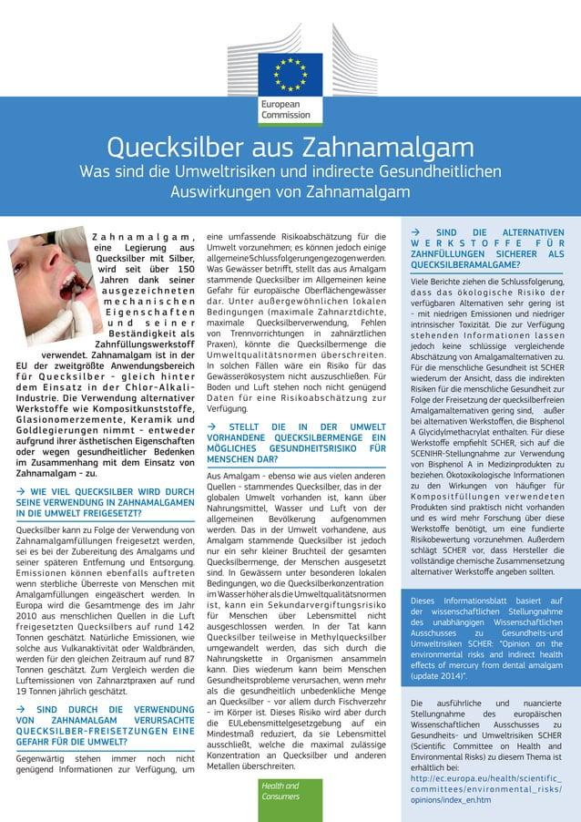 Health and Consumers Quecksilber aus Zahnamalgam Was sind die Umweltrisiken und indirecte Gesundheitlichen Auswirkungen vo...