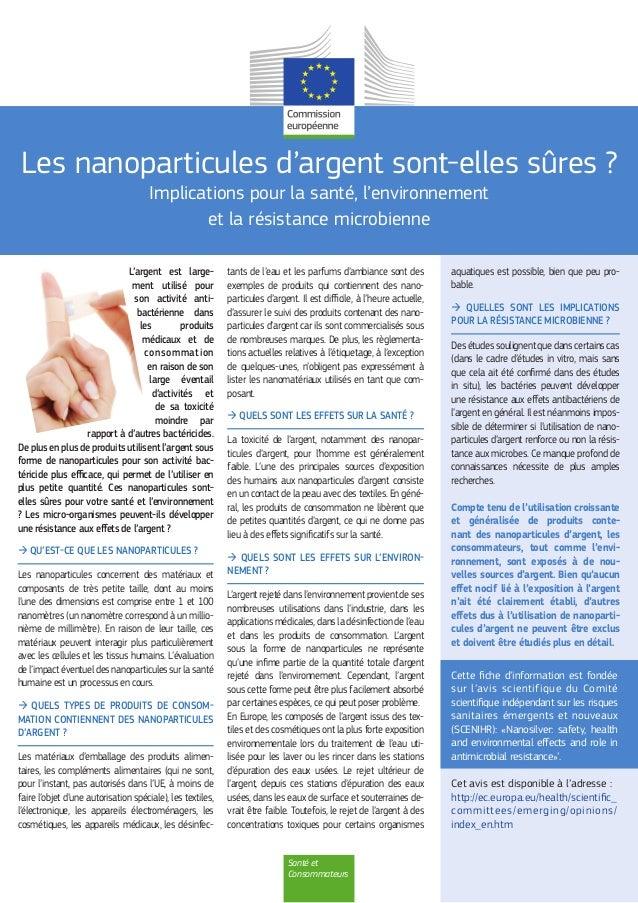 Santé et Consommateurs Les nanoparticules d'argent sont-elles sûres ? Implications pour la santé, l'environnement et la ré...