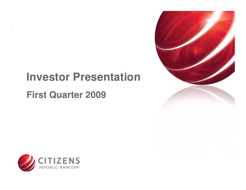 Investor Presentation First Quarter 2009                             1