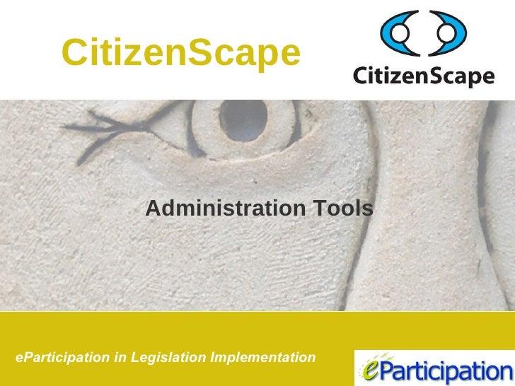 Administration Tools CitizenScape