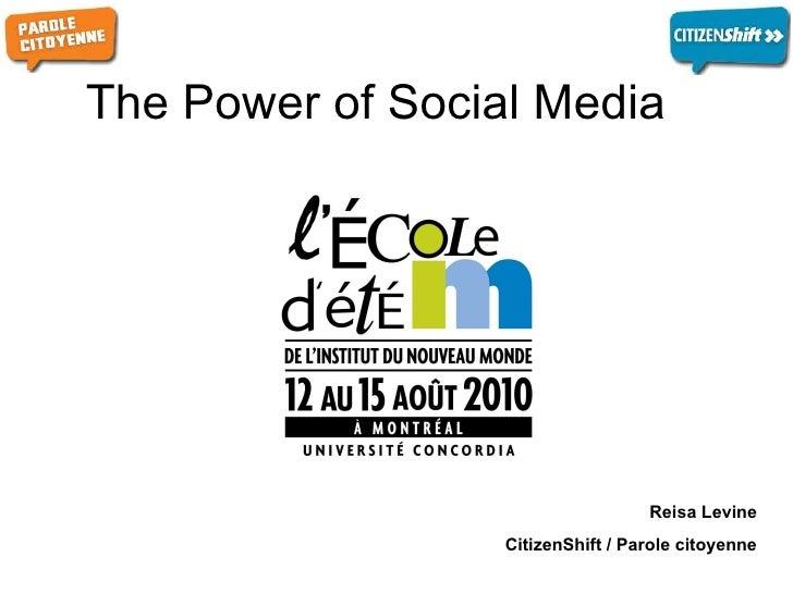 The Power of Social Media   Reisa Levine CitizenShift / Parole citoyenne