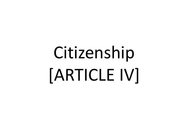 Citizenship [ARTICLE IV]