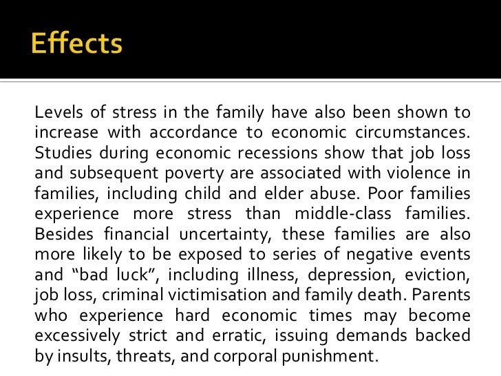 impact of unemployment on the family essay In this essay i would like to consider the impact of unemployment on social issues and recommend solutions to this actual problem to begin with it can be said that unemployment has significant impact on social issues.