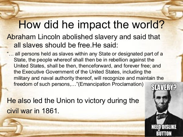 the effects of abraham lincolns emancipation proclamation on the economy of the south Abraham lincoln issued the preliminary emancipation proclamation on september 22nd, 1862 it stipulated that if the southern states did not cease their rebellion by january 1st, 1863, then proclamation would go into effect.