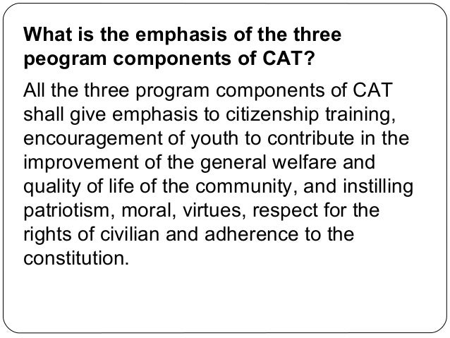 citizenship advancement training Citizenship advancement training (cat) in notre dame of greater manila according to the national defense what is cat title iii, military service, article i.
