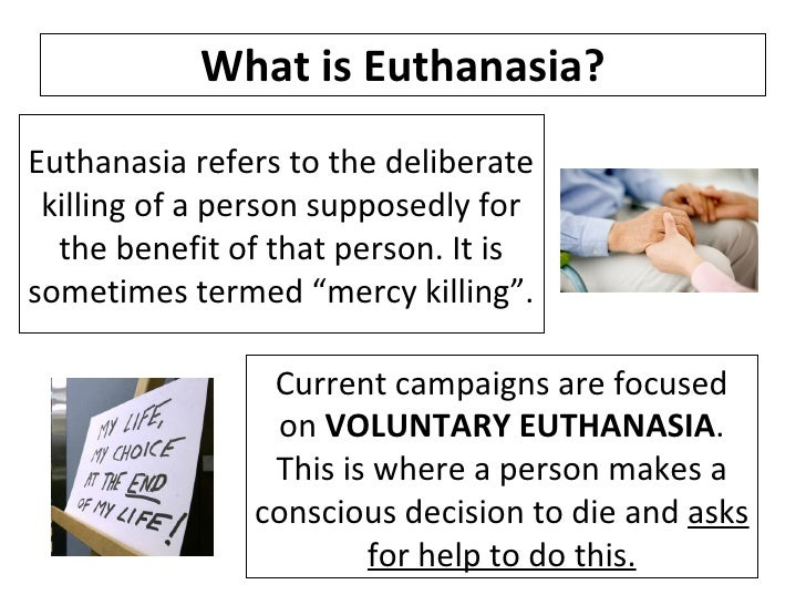 Euthanasia question and witness mercy