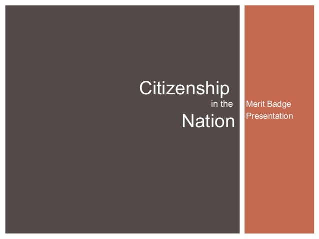 Citizenship in the nationMerit Badge Course – Citizenship in the Nation Merit Badge Worksheet