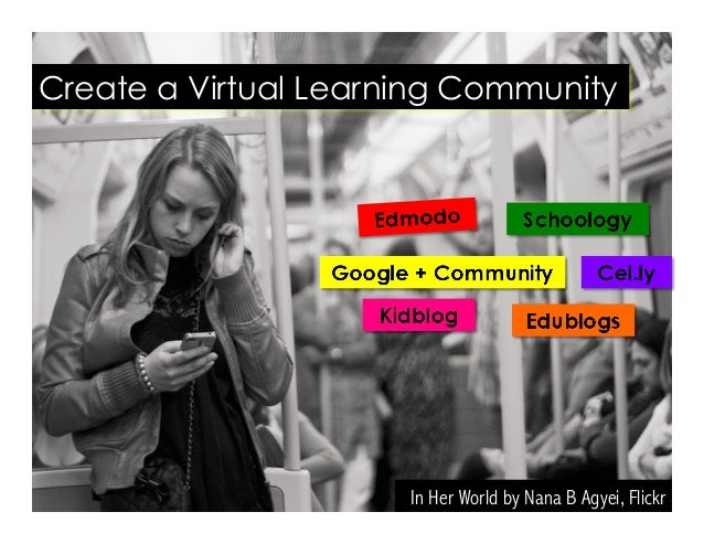 In Her World by Nana B Agyei, Flickr Create a Virtual Learning Community