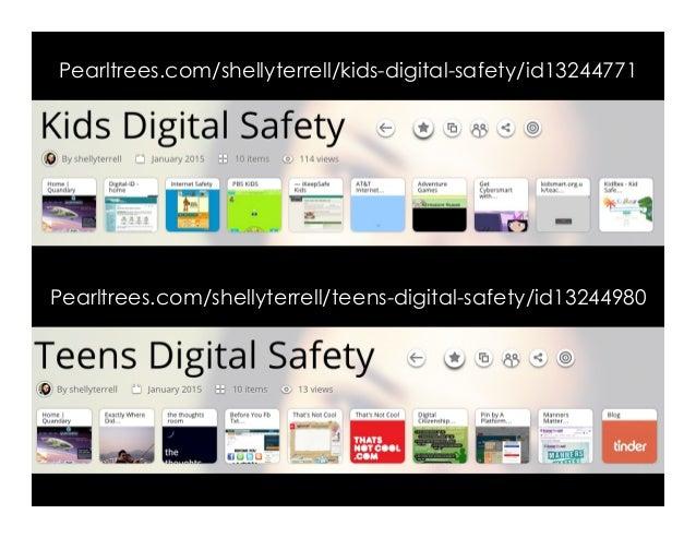 Pearltrees.com/shellyterrell/kids-digital-safety/id13244771 Pearltrees.com/shellyterrell/teens-digital-safety/id13244980
