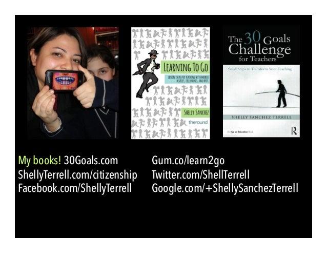 My books! 30Goals.com Gum.co/learn2go ShellyTerrell.com/citizenship Twitter.com/ShellTerrell Facebook.com/ShellyTerrell Go...