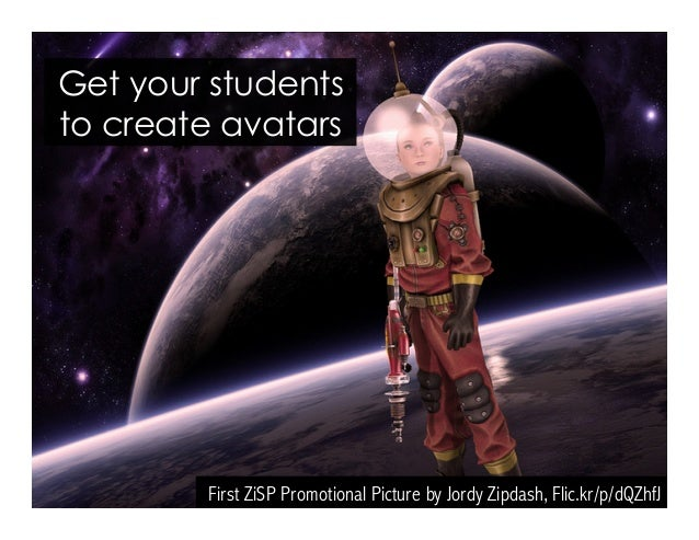 Get your students to create avatars First ZiSP Promotional Picture by Jordy Zipdash, Flic.kr/p/dQZhfJ