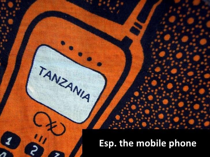 Esp. the mobile phone
