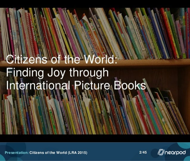 Citizens of the World: Finding Joy through International Picture Books Slide 2