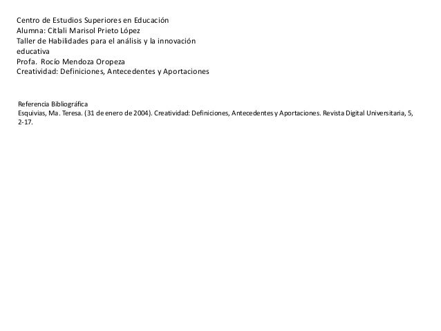 Centro de Estudios Superiores en Educación Alumna: Citlali Marisol Prieto López Taller de Habilidades para el análisis y l...