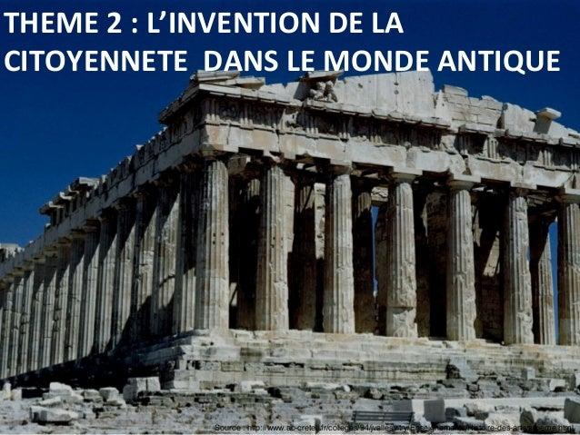Source : http://www.ac-creteil.fr/colleges/94/jvallesvitry/Enseignements/Histoire-des-arts/sixieme.html THEME 2 : L'INVENT...