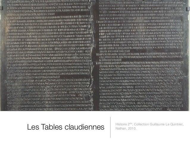 Les Tables claudiennes                         Histoire 2de, Collection Guillaume Le Quintrec,                         Nat...