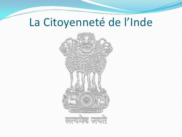 La Citoyenneté de l'Inde<br />