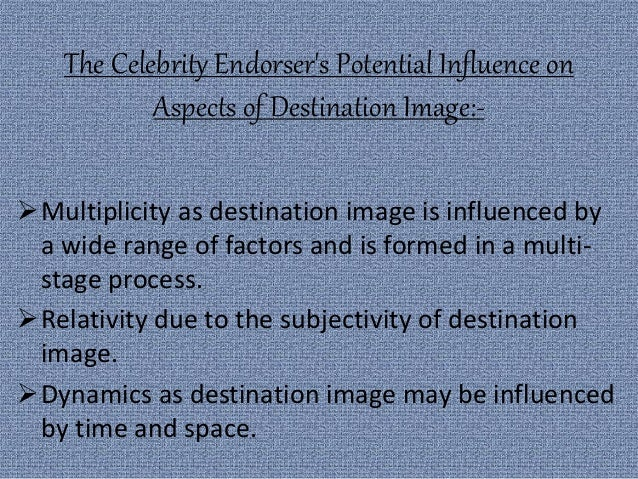 Celebrity endorsement in tourism advertising business