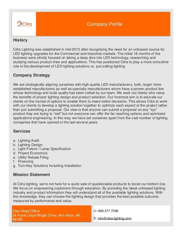 Company Profile O: 866.577.7398 E: Info@citra Lighting.com