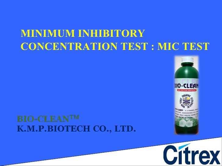MINIMUM INHIBITORY CONCENTRATION TEST : MIC TEST