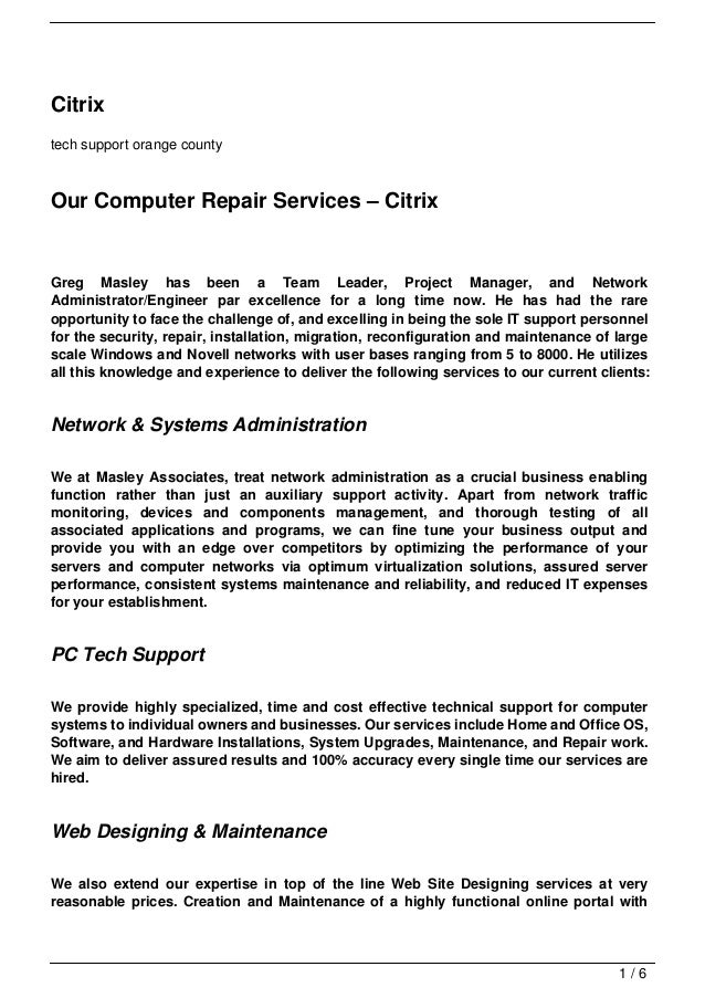 Citrixtech support orange countyOur Computer Repair Services – CitrixGreg Masley has been a Team Leader, Project Manager, ...