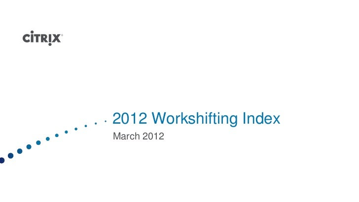 2012 Workshifting IndexMarch 2012