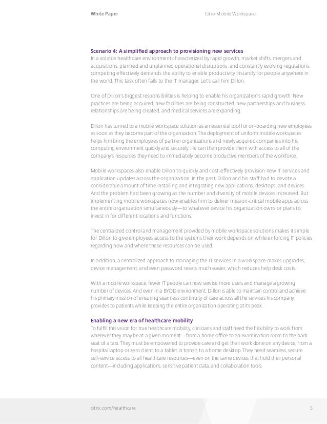 White Paper citrix.com/healthcare Citrix Mobile Workspace 5 Scenario 4: A simplified approach to provisioning new services...