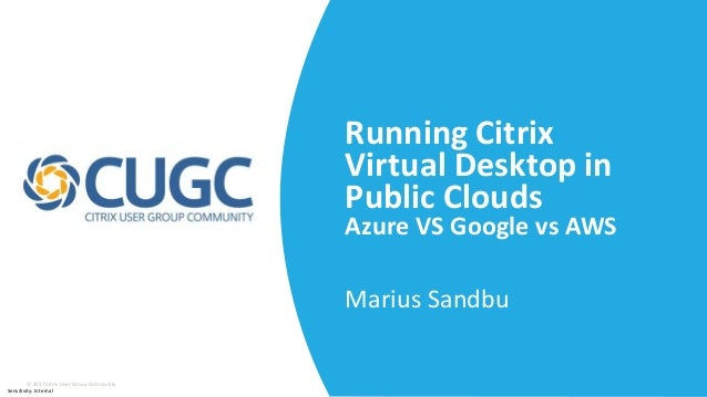 Citrix Cloud XL - Running Ctirix in Public Cloud